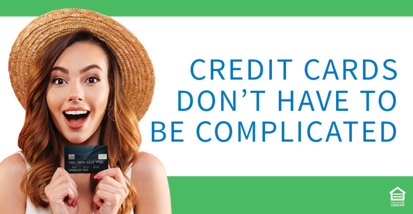 Credit Cards don't have to be complicated