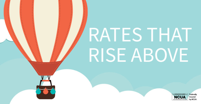 Our Rates Rise Above