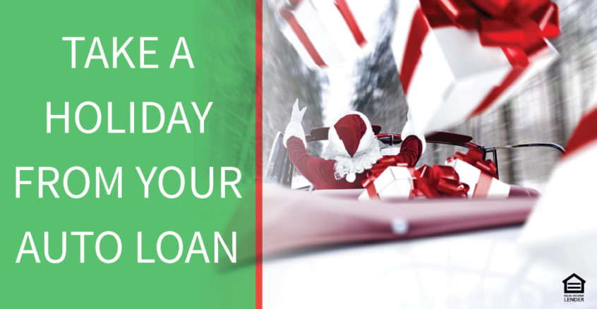 Take a holiday from your auto loan