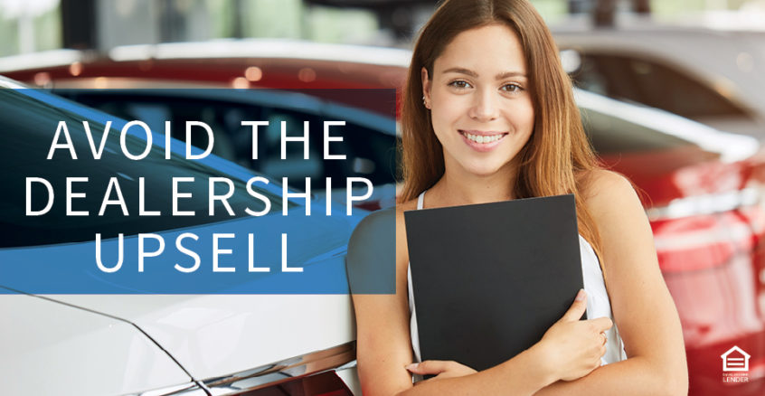 Avoid the dealership upsell