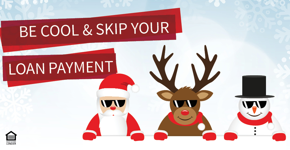 Learn more about Be Cool and Skip Your Loan Payment