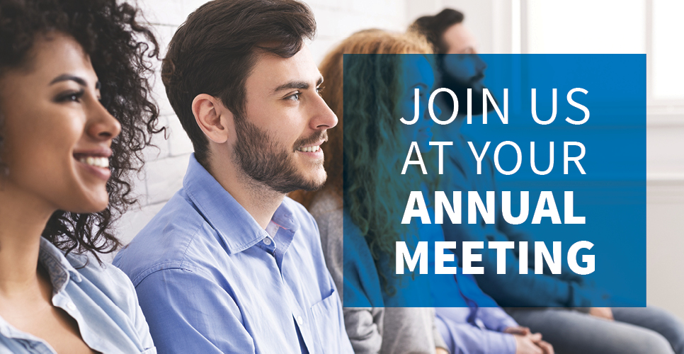 Learn more about Join Us at Your Annual Meeting