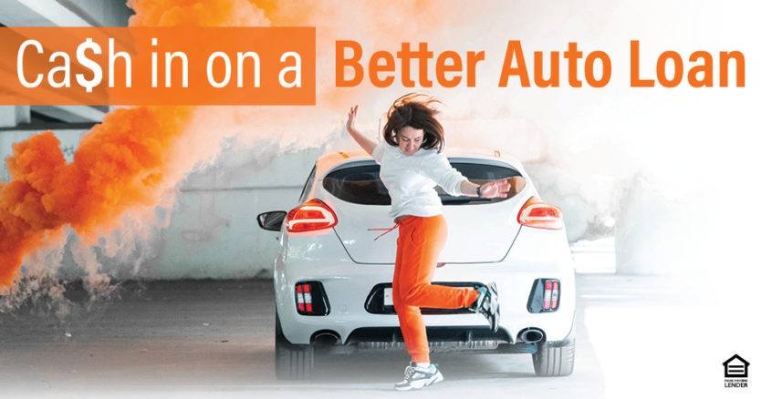 Cash in on a better auto loan