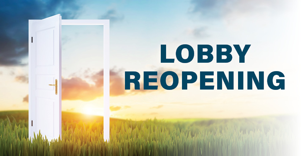Lobby Reopening