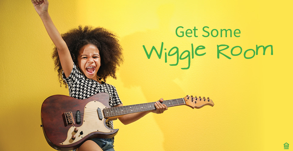 Learn more about Get Some Wiggle Room
