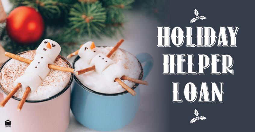 Holiday Helper Loan Promotion