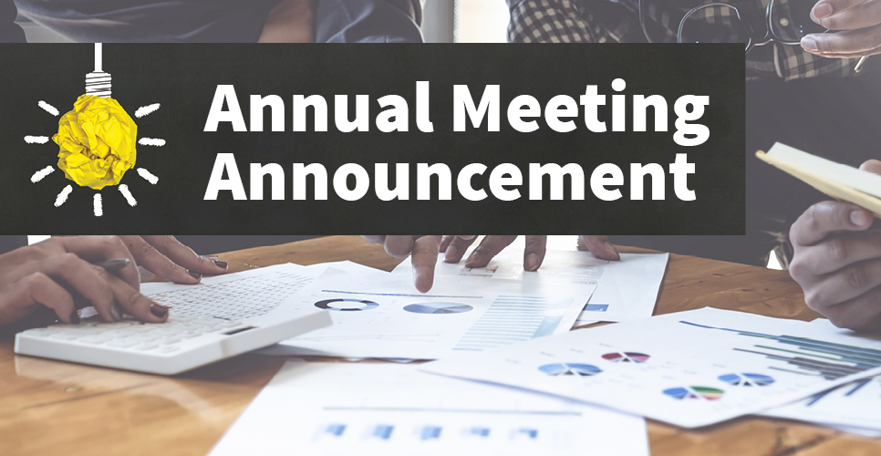 Learn more about Annual Meeting Announcement