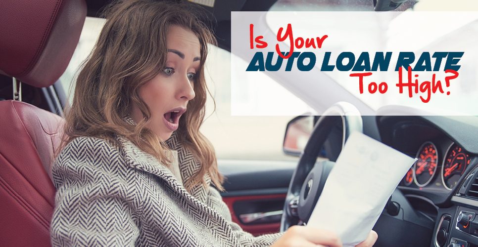 Learn more about Is Your Auto Loan Rate Too High?
