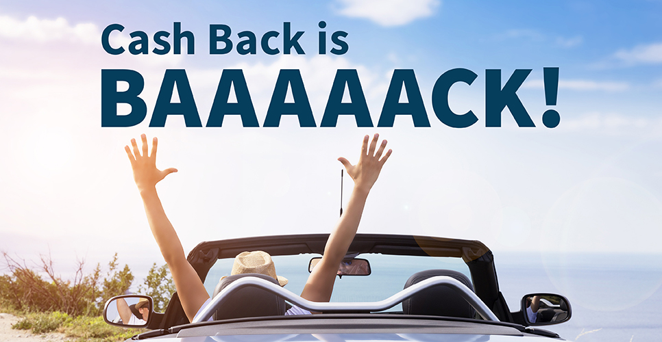 Learn more about Up to $500 Cash Back is Baaaaack!